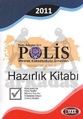 Polis Adayları İçin / Polis Meslek Yüksekokulu Sınavları / Hazırlık Kitabı 2010