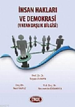 İnsan Hakları ve Demokrasi (Vatandaşlık Bilgisi)  (TAYYİP DUMAN)