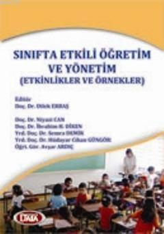 Sınıfta Etkili Öğretim ve Yönetim  (DİLEK ERBAŞ)