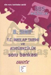 8.Sınıf T.C İnkılap Tarihi ve Atatürkçülük Soru Bankası