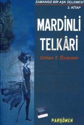 Mardinli Telkari Zamansız Bir Aşk Üçlemesi 2. Kitap