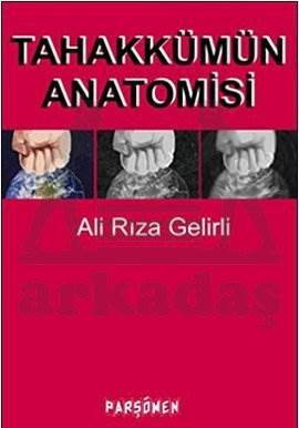 Tahakkümün Anatomisi