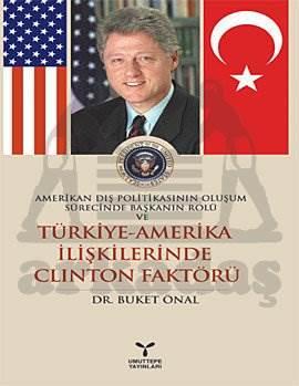 Türkiye-Amerika İlişkilerinde Clinton Faktörü
