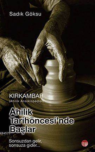 Kırkambar| Ahilik Tarih Öncesinde Başlar