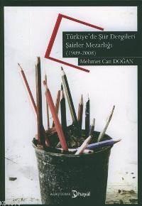 Türkiyede Şiir Dergileri - Şairler Mezarlığı