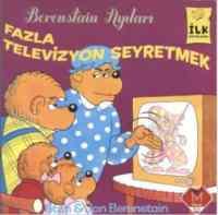 İlk Kitaplarım Serisi Fazla Televizyon Seyretmek