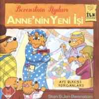 İlk Kitaplarım Serisi Anne'nin Yeni İşi