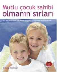 Mutlu Çocuk Sahibi Olmanın Sırları