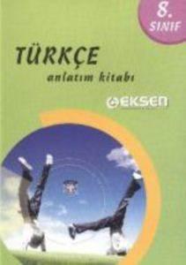 Eksen 8.Sınıf Türkçe Konu Anlatımlı