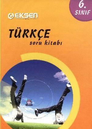 Eksen 6.Sınıf Türkçe Soru Kitabı