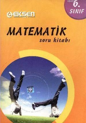Eksen 6.Sınıf Matematik Soru Bankası