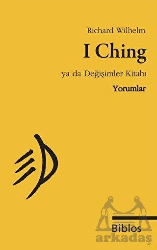 I Ching  ya da Değişimler Kitabı, Yorumlar