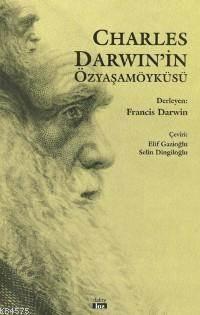 Charles Darwin'in Özyaşamöyküsü