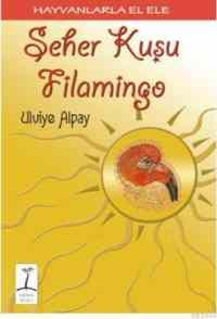 Seher Kuşu Filamingo