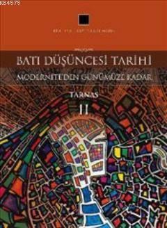 Batı Düşüncesi Tarihi; Modernite'den Günümüze Kadar Tarnas II