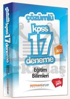 2012 KPSS Eğitim Bilimleri 17 Deneme Sınavı (Tamamı Çözümlü)