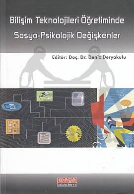 Bilişim Tekn.Öğret.Sosyo- Psikolojik Değişkenler