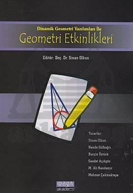Dinamik Geometri Yazılımları İle Geometri Etkinlikleri