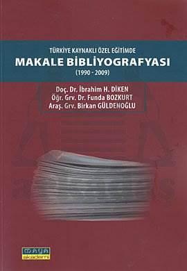 Türkiye Kaynaklı Özel Eğitimde Makale Bibliyografyası