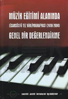 Müzik Eğitimi Alanında Lisansüstü Tez Bibliyografy