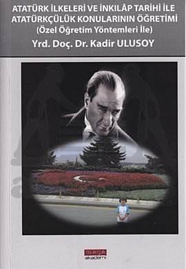 Atatürk İlkeleri Ve İnkilap Tarihi İle Atatürkçülü