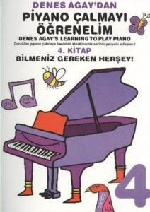Denes Agaydan Piyano Çalmayı Öğrenelim 4. Kitap Bilmeniz Gereken Herşey