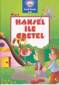 Sevimli Masallar Dizisisi - Hansel ile Gretel