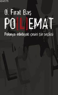 Polemat; Polonya Edebiyati Çeviri Siir Seçkisi
