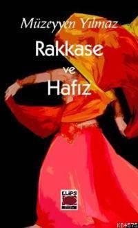 Rakkase ve Hafiz