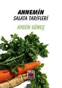 Annemin Salata Tarifleri