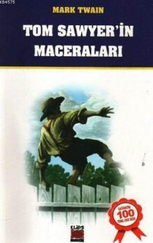 Tom Sawyerın Maceralar; M. E. B. Tavsiyeli 100 Temel Eser İlköğretim
