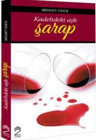 Kadehteki Aşk:Şarap