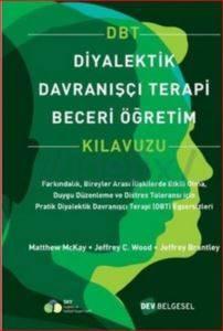 Diyalektik Davranışçı Terapi Beceri Öğretim (DBT Kılavuzu)