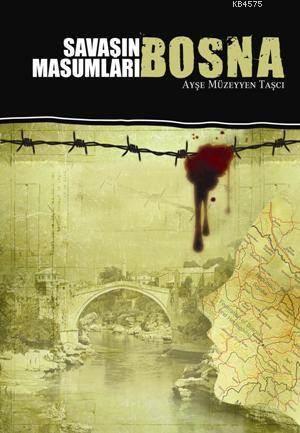 Savaşın Masumları Bosna