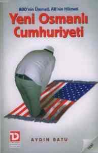 Yeni Osmanlı Cumhuriyeti