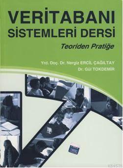 Veritabanı Sistemleri Dersi(Teoriden Pratiğe)