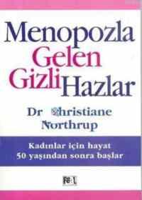 Menopozla Gelen Gizli Hazlar