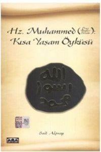 Hz. Muhammed Kısa Yaşam Öyküsü