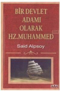 Bir Devlet Adamı Olarak Hz. Muhammed