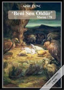 Beni Sen Öldür Maraş / 78