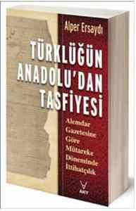 Türklüğün Anadolu'dan Tasfiyesi