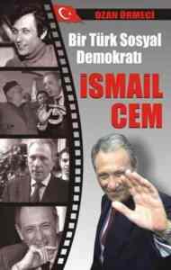 Bir Türk Sosyal Demokrastı İsmail Cem