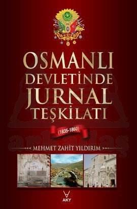 Osmanlı Devletinde Jurnal Teşkilatı 1835-1860