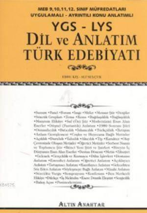 YGS - LYS Dil Ve Anlatım Türk Edebiyatı; MEB 9, 10, 11, 12. Sınıf Müfredatları Uygulamalı - Ayrıntılı Konu Anlatımlı