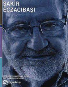 Şakir Eczacıbası -Fotoğraf Sanatçıları Dizisi
