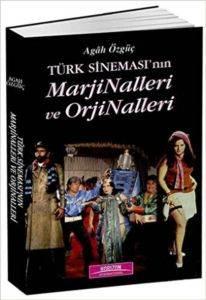 Türk Sinemsı'nın Marjinalleri ve Orjinalleri