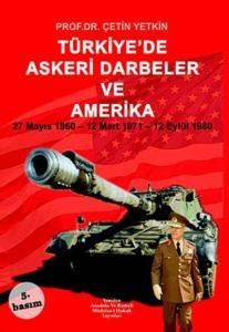 Türkiye'de Askeri Darbeler ve Amerika