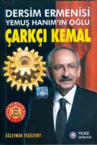 Dersim Ermenisi Yemuş Hanım'ın Oğlu Çarklı Kemal