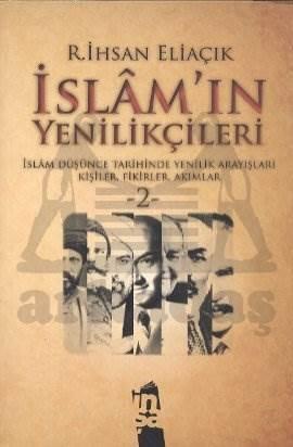İslam'ın Yenilikçileri-2