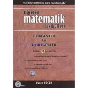 Öğreten Matematik Fasikülleri Çokgenler Ve Dörtgenler Konu Anlatımlı